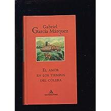 Amor En Los Tiempos De Colera (Literatura Mondadori)