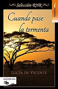 Cuando pase la tormenta par Lucía De Vicente