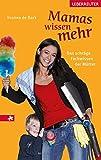 Expert Marketplace -  Yvonne de Bark - Mamas wissen mehr: Das schräge Fachwissen der Mütter