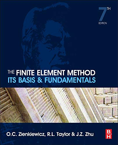 The Finite Element Method: Its Basis and Fundamentals (Engineering Economy-analyse)