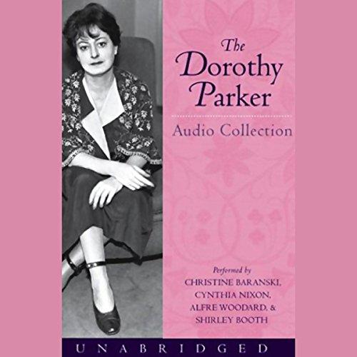 The Dorothy Parker Audio Collection Nixon Audio