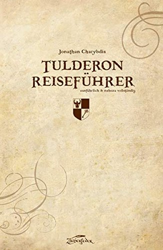 Tulderon Reiseführer: Literatur aus der Phönix-Welt
