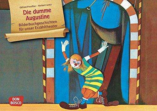 Die dumme Augustine. Kamishibai Bildkartenset.: Entdecken - Erzählen - Begreifen: Bilderbuchgeschichten