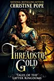 Threads of Gold (Tales of the Latter Kingdoms Book 6) (English Edition)