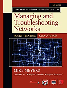 mike meyers comptia network guide to managing and troubleshooting rh amazon co uk What Are Computer Basics Guide to Computer Basics