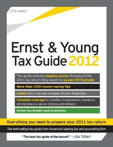 the-ernst-young-tax-guide-2012-preparing-your-2011-taxes-27th-edition-by-ernst-young-llp-2011-paperb