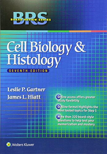 Brs Cell Biology and Histology (Lippincott Board Review) (Board Review Series)