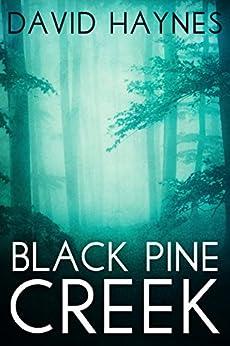 Black Pine Creek by [Haynes, David]