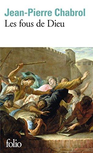 Fous de Dieu (Folio)