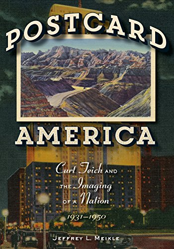 Postcard America: Curt Teich and the Imaging of a Nation, 1931-1950 (English Edition) - American Teich