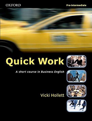 Quick Work Pre-Intermediate Student's Book: Student's Book Pre-intermediate lev por Michael Duckworth