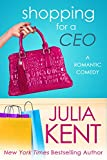 Shopping for a CEO (Shopping for a Billionaire series Book 7) (English Edition)