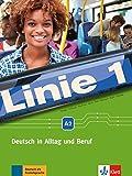 Linie 1 A2: Deutsch in Alltag und Beruf. Kurs- und Übungsbuch mit DVD-ROM