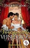 Eine verhängnisvolle Versuchung (Historisch, Liebe) (Historical Love-Reihe 1)