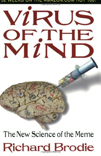 Virus of the Mind: The New Science of the Meme por Richard Brodie