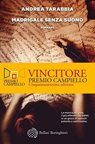 Madrigale senza suono (Italian Edition)