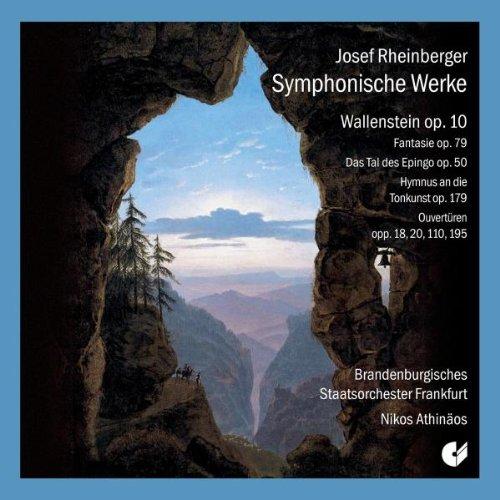 Symphonische Werke: Wallenstein op. 10 / Fantasie op. 79 / Das Tal des Espingoop.50 / Hymnus an die Tankurist op. 179 / Ouvertüren opp. 18, 20, 110, 195