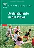Sozialpädiatrie in der Praxis