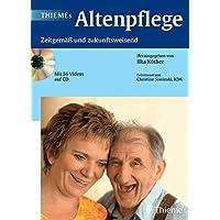 THIEMEs Altenpflege (mit 56 Videos auf 4 CD-ROMs): Zeitgemäß und zukunftsweisend. Empfohlen vom Kuratorium Deutsche Altershilfe (KDA)