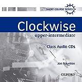 Clockwise: Class Audio CDs Upper-Intermediate level: Class Audio CDs Intermediate level