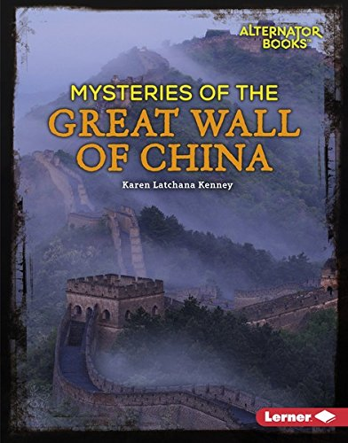 Mysteries of the Great Wall of China (Ancient Mysteries (Alternator Books ® )) Descargar Epub Gratis