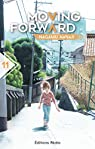 Moving Forward, tome 11 par Nagamu