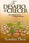 https://libros.plus/te-desafio-a-crecer-en-cualquier-terreno-y-en-todos-niveles-volume-1/