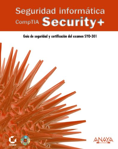 Seguridad informática CompTia Security+ / CompTIA Security +