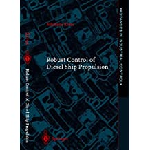 Robust Control of Diesel Ship Propulsion (Advances in Industrial Control)