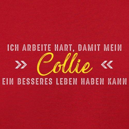 Ich arbeite hart, damit mein Collie ein besseres Leben haben kann - Herren T-Shirt - 12 Farben Rot