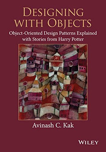 Designing with Objects: Object-Oriented Design Patterns Explained with Stories from Harry Potter (Template-programmierung C)