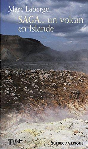 SAGA... un volcan en Islande par Marc Laberge