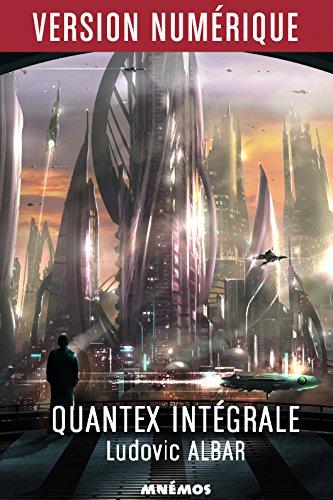 Quantex - Intégrale par Ludovic ALBAR