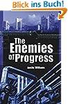 The Enemies of Progress: The Dangers...