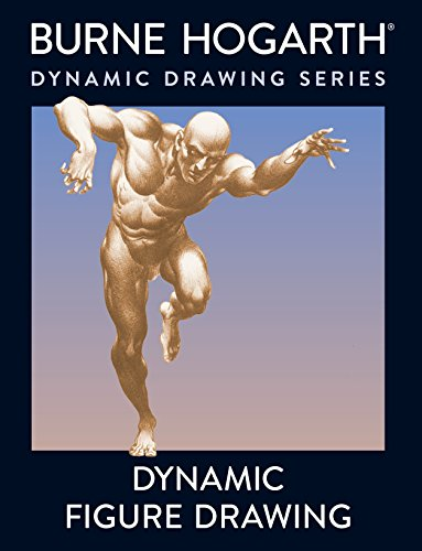Dynamic Figure Drawing: A New Approach to Drawing the Moving Figure in Deep Space and Foreshortening (Practical Art Books) por Burne Hogarth
