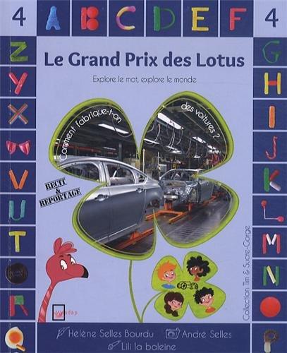 Le Grand Prix des Lotus, tome 4 : Comment fabrique-t-on des voitures ?