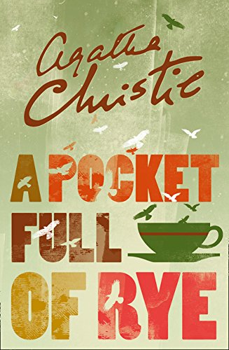 Miss Marple. A Pocket Full Of Rye