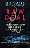 Raw Deal: The Untold Story Of NYPD's Cannibal Cop