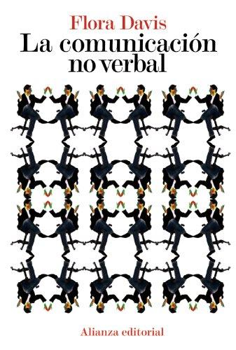 La comunicación no verbal (El Libro De Bolsillo - Ciencias Sociales)