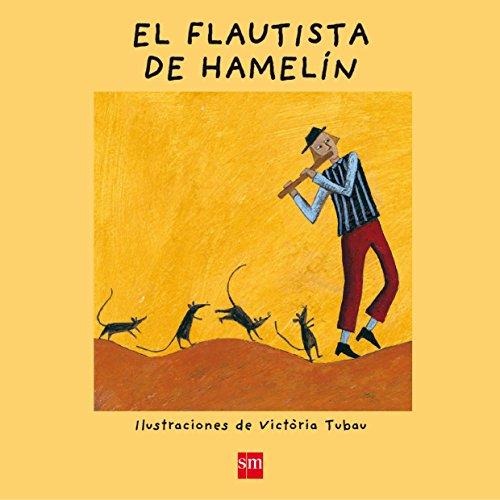 El flautista de Hamelín (¡Ya sé leer!)