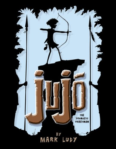 Jujo: The Youngest Tribesman: Of the Jungle