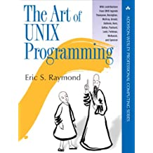 The Art of UNIX Programming (Addison-Wesley Professional Computing Series)