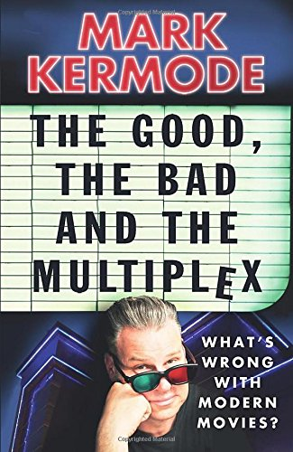 the-good-the-bad-and-the-multiplex