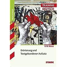 Training Realschule - Deutsch Erörterung und Textgebundener Aufsatz