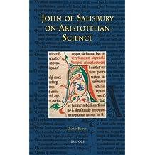 John of Salisbury on Aristotelian Science