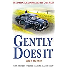 Gently Does It (Inspector George Gently Series)