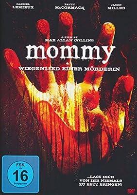 Mommy - Wiegenlied einer Mörderin