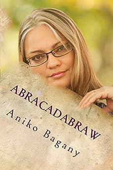 Abracadabraw: Fa che sia magia! di [Bagany, Aniko]