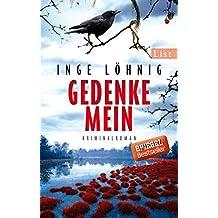 Gedenke mein: Kriminalroman (Ein Gina-Angelucci-Krimi 1)