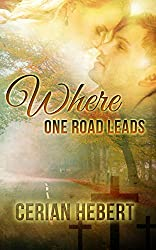 Where One Road Leads (English Edition)